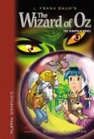 L. Frank Baum's The Wizard of Oz : the graphic novel