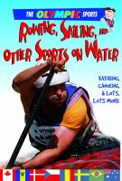 Rowing, sailing, and other sports on the water