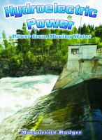 Hydroelectric power power from moving water