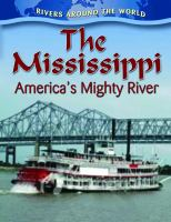 The Mississippi : America's mighty river