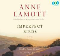 Imperfect birds : a novel (AUDIOBOOK)