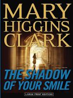The shadow of your smile (LARGE PRINT)