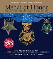 Medal of Honor : portraits of valor beyond the call of duty