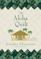 The aloha quilt : an Elm Creek Quilts novel (AUDIOBOOK)