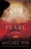 Pearl of China : a novel