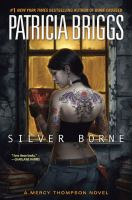 Silver borne (book five of the Mercy Thompson series)