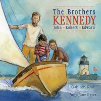 The brothers Kennedy : John, Robert, Edward