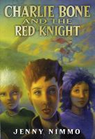 Charlie Bone and the Red Knight (#8)