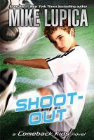Shoot-out : a Comeback Kids novel
