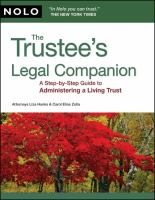 The trustee's legal companion : a step-by-step guide to administering a living trust