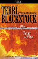 Trial by fire (Book four of the Newpointe 911 series)