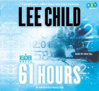 61 hours : [a Reacher novel] (AUDIOBOOK)