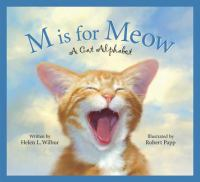 M is for meow : a cat alphabet