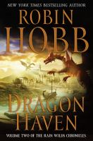 Dragon haven (book two of the Rain Wilds series)