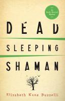 Dead sleeping shaman