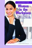 Women in the workplace : wages, respect, and equal rights