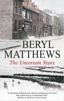 The uncertain years