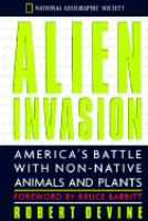 Alien invasion : America's battle with non-native animals and plants