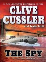 The spy: an Isaac Bell adventure (LARGE PRINT)