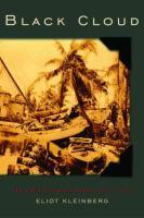 Black cloud : the great Florida hurricane of 1928