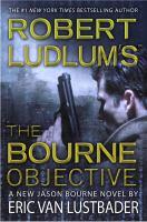 Robert Ludlum's The Bourne objective : a new Jason Bourne novel