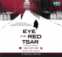 Eye of the Red Tsar : [a novel of suspense] (AUDIOBOOK)