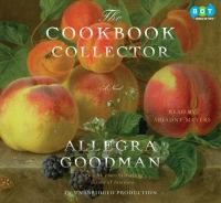 The cookbook collector : [a novel] (AUDIOBOOK)