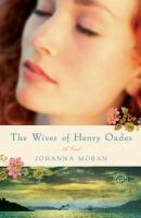 The wives of Henry Oades : a novel