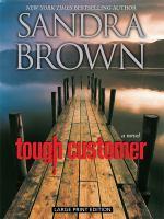Tough customer : a novel (LARGE PRINT)