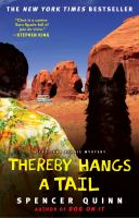 Thereby hangs a tail : a Chet and Bernie mystery