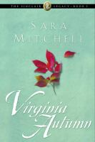 Virginia autumn (Book two of the Sinclair Legacy series)