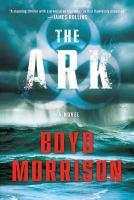 The ark : a novel