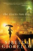 The rivers run dry : a Raleigh Harmon novel