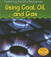 Using coal, oil, and gas