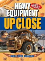 Heavy equipment up close
