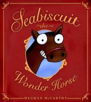 Seabiscuit : the wonder horse