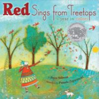 Red sings from treetops : a year in colors