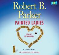 Painted ladies : a Spenser novel (AUDIOBOOK)