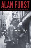 Spies of the Balkans : a novel