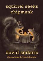 Squirrel seeks chipmunk : a modest bestiary