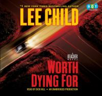 Worth dying for : [a Reacher novel] (AUDIOBOOK)