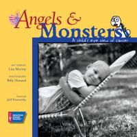 Angels & monsters : a child's eye view of cancer