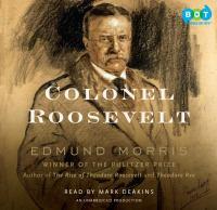 Colonel Roosevelt (AUDIOBOOK)