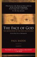 The face of God : the rediscovery of the true face of Jesus