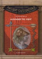 The life and times of Alexander the Great