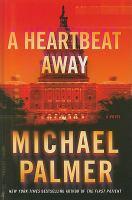 A heartbeat away (LARGE PRINT)