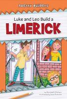 Luke and Leo build a limerick