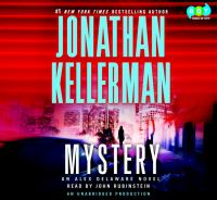 Mystery : [an Alex Delaware novel] (AUDIOBOOK)