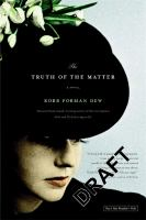 The truth of the matter : a novel