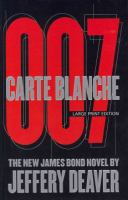 Carte blanche : the new James Bond novel (LARGE PRINT)